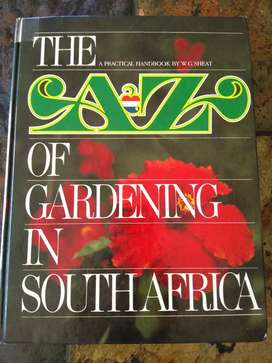 The A to Z of gardening in South Africa.