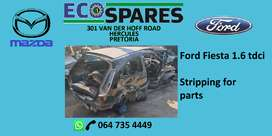 Ford fiesta 1.6 TDCI stripping for parts