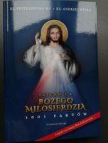 Tajemnica Bożego Miłosierdzia 1001 faktów ks. Szweda ks. Witko