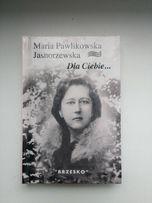 """Tomik """"Dla Ciebie"""" - M. Pawlikowska Jasnorzewska"""