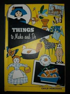 Things To Make And Do - Esther M Bjoland - Child Horizons.