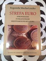 Strefa Euro Bogumiła Mucha-Leszko