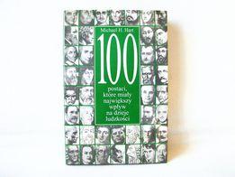 M. Hart 100 postaci, które miały największy wpływ na dzieje ludzkości