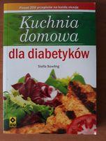 Kuchnia domowa dla dibetyków - Stella Bowling