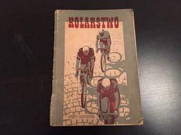 Książka Kolarstwo 1954 Sport i Turystyka Wyścig Pokoju Tour de Pologne