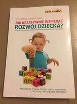 N. Minge Jak kreatywnie wspierać rozwój dziecka