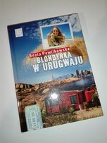 Beata Pawlikowska - Blondynka w Urugwaju, nowa, pomysł na prezent