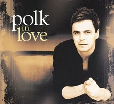 Polk: Polk In Love (digipack) [CD]