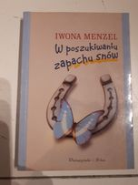 W poszukiwaniu zapachu snów Iwona Menzel