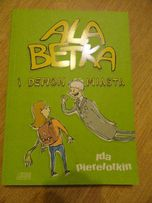 Ale Betka i demon miasta - Ida Pierelotkin