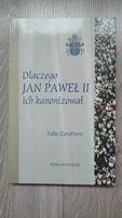 Dlaczego Jan Paweł II ich kanonizował Fabio Zavattaro