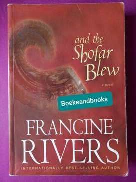 And The Shofar Blew - Francine Rivers - REF: 4384.
