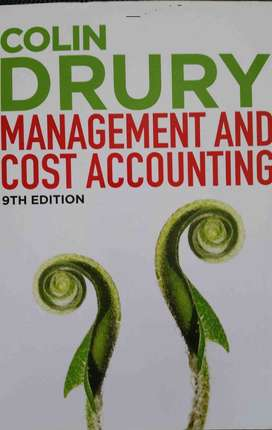 Management and Cost accounting - Colin Drury 9th edition