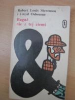 """książka """"Bagaż nie z tej ziemi"""" Robert Louis Stevenson i Lloyd Osbourn"""