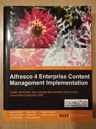 Alfresco 4 Enterprise Content Management Implement