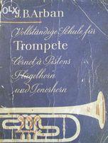 VOLLSTNDIGE Schule fur Trompete J.B. Arban
