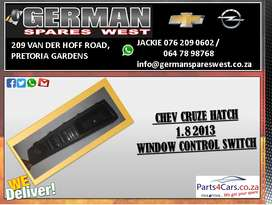 CHEV CRUZE 1.8 HATACH 2013 ( MANUAL USED WINDOW CONTROL SWITCH FOR SAL