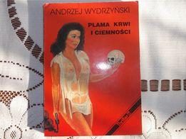 Andrzej Wydrzyński - Plama krwi i ciemności