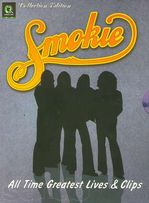 "Smokie -""All Time Greatest Lives and Clips'', 2 DVD Video"