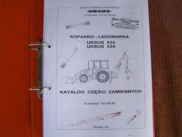Katalog części Ursus 532,534 koparko - ładowarka oryginalna