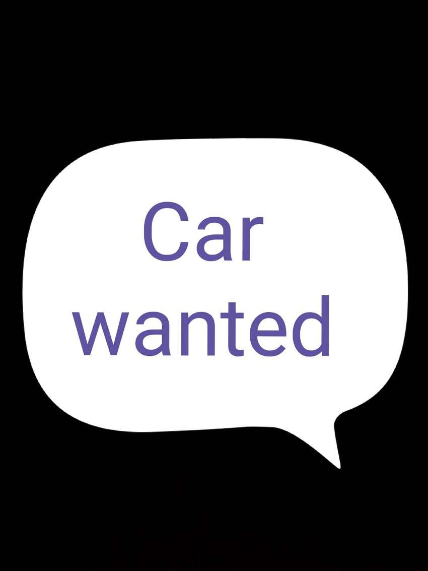 Car wanted 0