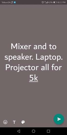 Laptop, projector and sound a mixer and 2 tops