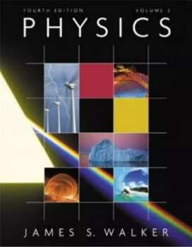 Physics, James Walker, 4th and 5th Editions