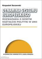 Dynamika systemu europejskiego, Szczerski Krzysztof