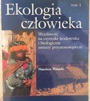 Ekologia człowieka Tom 1 Napoleon Wolański