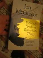 jon mcgregor if nobody speaks of remarkable things английский язык