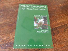 """książka """"Poradoznawstwo - kontynuacja dyskursu"""", Alicja Kargulowa"""