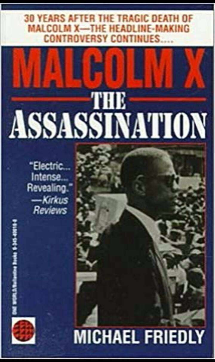 Malcolm X: The Assassination Michael Friedly 0