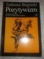 Podręcznik Pozytywizm Tadeusz Bujnicki