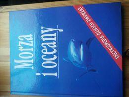 Książka morza i oceany encyklopedia dzikich zwierzat