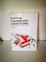 Słownik terminologii logistycznej, wydanie II, BIBLIOTEKA LOGISTYKA