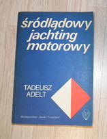 Śródlądowy jachting motorowy - T. Adelt