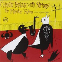 CD Charlie Parker with Strings:The Master Takes [CD]