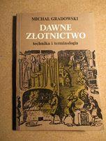 Dawne złotnictwo - technika i terminologia/1980