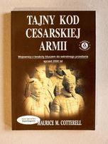 Tajny kod cesarskiej armii Maurice M. Cotterell