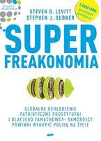 Super Freakonomia Steven D. Levitt, Stephen J. Dubner