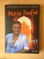 """Jarosław Kret """"Moje Indie"""""""