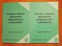 Studia i prace Kolegium Zarządzania i Finansów zeszyty 62 i 64