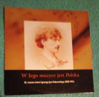 I. J.Paderewski -W jego muzyce jest Polska -CD 35 minut (7 utworów)