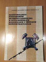 Martyrologia profesorów Akademii Górniczej w hitlerowskich więzieniach