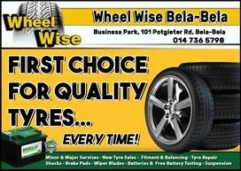 For Quality tyres at THE BEST price visit Wheel Wise Bela-Bela today!