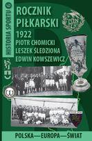 Rocznik Piłkarski 1922 Polska-Europa-Świat + 10 pocztówek gratis