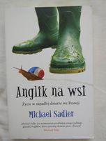 Anglik na wsi. Michael Sandler.
