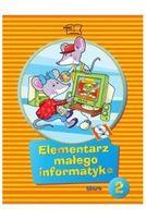 Elemantarz małego informatyka klasa 2 + płyta