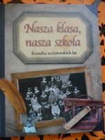 KRONIKA UCZNIOWSKICH LAT-notatnik,album,książka