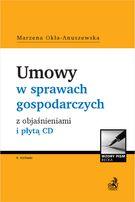 Umowy w sprawach gospodarczych z objaśnieniami i płytą CD Wydanie 4